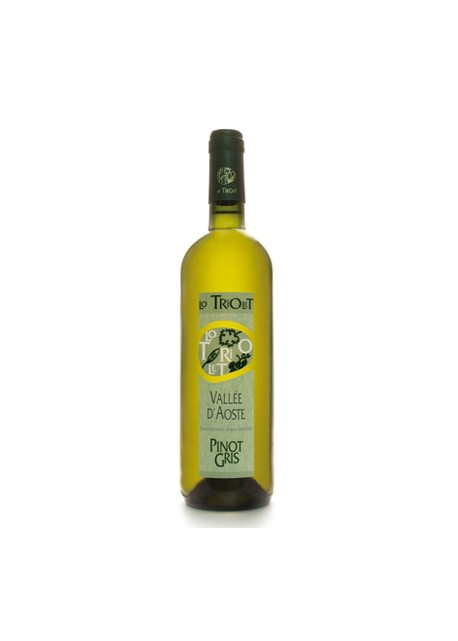 Valle D'Aosta DOC Lo Triolet Pinot Gris 2013