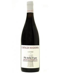 Cerasuolo D'Abruzzo DOC Cataldi Madonna Piè delle Vigne 2006