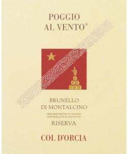 Etichetta Brunello di Montalcino Col d'Orcia Poggio al Vento Riserva 2008
