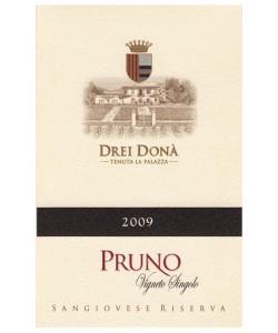 Etichetta Sangiovese Superiore Riserva di Romagna DOC Drei Donà Pruno 2009